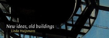 New Ideas need Old Buildings